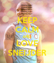 KEEP CALM AND LOVE SNEIJDER - Personalised Poster large