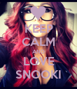 KEEP CALM AND LOVE SNOOKI - Personalised Poster large