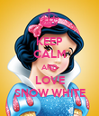 KEEP CALM AND LOVE SNOW WHITE - Personalised Poster large