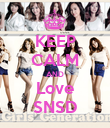 KEEP CALM AND Love SNSD - Personalised Poster large