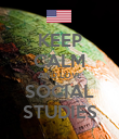 KEEP CALM AND LOVE SOCIAL STUDIES - Personalised Poster large