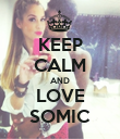 KEEP CALM AND LOVE SOMIC - Personalised Poster large