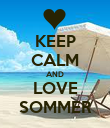 KEEP CALM AND LOVE SOMMER - Personalised Poster large