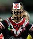 KEEP CALM AND LOVE SONNY BILL WILLIAMS - Personalised Poster large