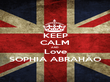 KEEP CALM AND Love SOPHIA ABRAHÃO - Personalised Poster large