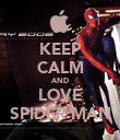 KEEP CALM AND LOVE SPIDER MAN - Personalised Poster small