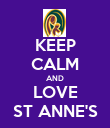 KEEP CALM AND LOVE ST ANNE'S - Personalised Poster large