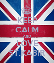 KEEP CALM AND LOVE ST.KABIR - Personalised Poster small