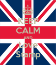 KEEP CALM AND Love Stamp - Personalised Poster large