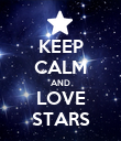 KEEP CALM AND LOVE STARS - Personalised Poster large