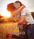 KEEP CALM AND LOVE  Stasko - Personalised Poster large