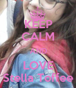 KEEP CALM AND LOVE Stella Toffee - Personalised Poster large