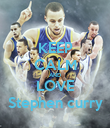 KEEP CALM AND LOVE Stephen curry - Personalised Poster large