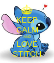 KEEP CALM AND LOVE STITCH - Personalised Poster large