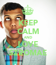 KEEP CALM AND LOVE STROMAE - Personalised Poster large