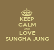 KEEP CALM AND LOVE SUNGHA JUNG - Personalised Poster large