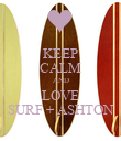 KEEP CALM AND LOVE SURF + ASHTON - Personalised Poster large