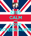 KEEP CALM AND LOVE SUZIEE&LAUREN - Personalised Poster large