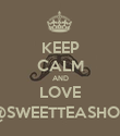 KEEP CALM AND LOVE @SWEETTEASHOP - Personalised Poster large