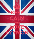 KEEP CALM AND LOVE SZYMON - Personalised Poster large