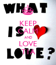 KEEP CALM AND LOVE T1A - Personalised Poster large