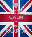 KEEP CALM AND love  TAARTJE - Personalised Poster large