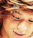 KEEP CALM AND LOVE TAEMIN - Personalised Poster large