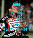 KEEP CALM AND LOVE Tai Woffinden - Personalised Poster large