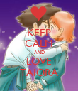 KEEP CALM AND LOVE TAIORA - Personalised Poster large