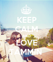 KEEP CALM AND LOVE TAMMIN  - Personalised Poster large
