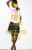KEEP CALM AND LOVE THE 80'S! - Personalised Poster large