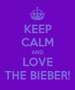 KEEP CALM AND LOVE THE BIEBER! - Personalised Poster large