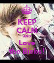 KEEP CALM AND Love the Biebs! - Personalised Poster large