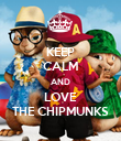 KEEP CALM AND LOVE THE CHIPMUNKS - Personalised Poster large