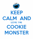KEEP CALM  AND LOVE THE COOKIE MONSTER - Personalised Poster large