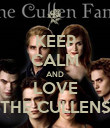 KEEP CALM AND LOVE THE CULLENS - Personalised Poster large