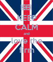 KEEP CALM and love the firm - Personalised Poster large