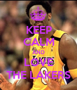 KEEP CALM AND LOVE THE LAKERS - Personalised Poster large