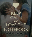 KEEP CALM AND LOVE THE NOTEBOOK - Personalised Poster small