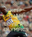 KEEP CALM AND LOVE THE OLYMPICS - Personalised Poster large