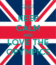 KEEP CALM AND LOVE THE OPYMPICS - Personalised Poster large