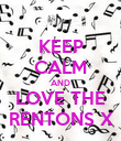KEEP CALM AND LOVE THE RENTONS X - Personalised Poster large