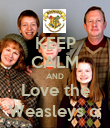 KEEP CALM AND Love the Weasleys c; - Personalised Poster large