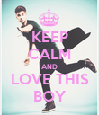 KEEP CALM AND LOVE THIS BOY - Personalised Poster large