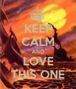 KEEP CALM AND LOVE THIS ONE - Personalised Poster large