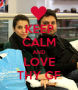 KEEP CALM AND LOVE THY GF - Personalised Poster large