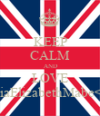 KEEP CALM AND LOVE TiaElizabethMabe<3 - Personalised Poster large