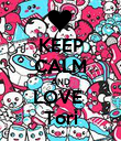 KEEP CALM AND LOVE  Tori - Personalised Poster large