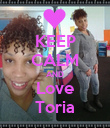 KEEP CALM AND Love Toria - Personalised Poster large