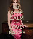 KEEP CALM AND LOVE  TRACEY  - Personalised Poster large